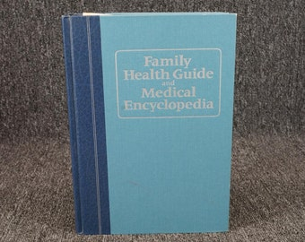 Family Health Guide And Medical Encyclopedia 1967