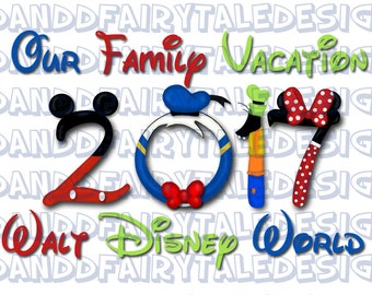 Our Disney World Family Vacation 2017 - Disney Themed Digital Printable DIY Iron on - Instant Digital Download