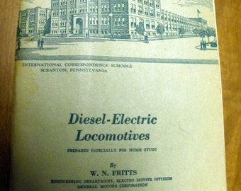 Diesel -Electric Locomotives by W. N. Fritts 1945
