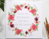 Parents In Law - To The Groom's Parents - Thank You For Raising The Man Of My Dreams - On My Wedding Day Card - Floral Wreath
