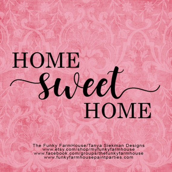 "SVG, & PNG - ""Home Sweet Home"""