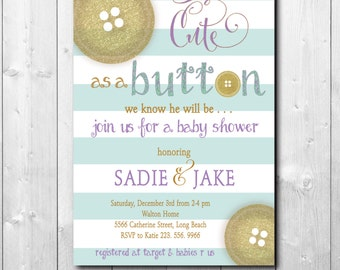 """Baby Shower Invitation for boy or girl...""""Cute as a Button""""/DIGITAL FILE/printable/wording and colors can be changed"""