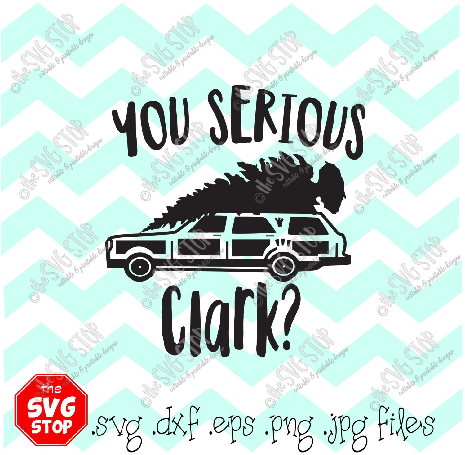 You Serious Clark Christmas Vacation Svg Files Dxf Png Jpg