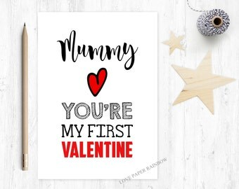 mummy first valentines card, mummy's 1st valentine card, valentines day card mummy, you're my first valentine, valentines card for mummy