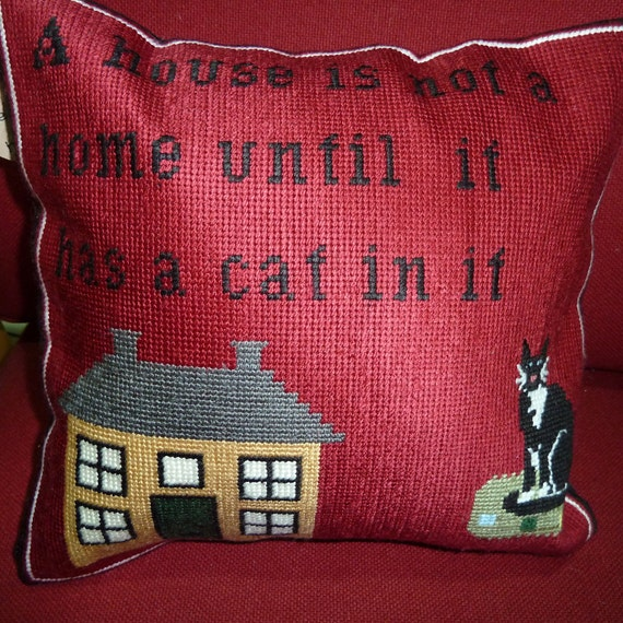 Cat cushion, needlepoint cat pillow, A House is not a Home without a Cat in It
