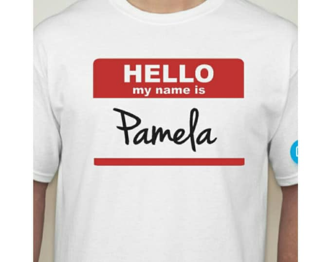 Hello my name is.... shirt