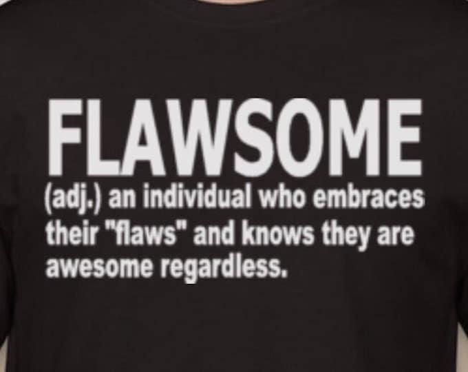 Flawsome Tshirt