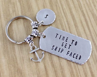 "Funny Nautical Keychain || Personalized Anchor Keychain || ""Time To Get Ship Faced"" Keychain Gift 