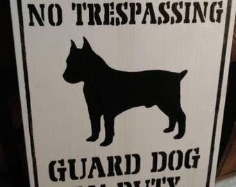 Private property, guard dog on duty pallet sign.