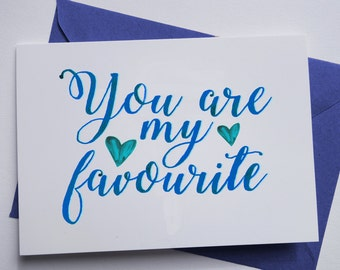 You are my favourite Pink or Blue Valentines Greetings Card