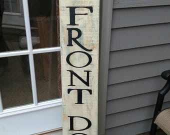 Shut the Front Door Sign -- One sided -- Front Porch Sign