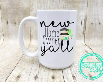 House Owner Gift | New Homeowner | Homeowner Mug | House Warming Gift | House Warming Mug | Realtor Gift | Gift For New Homeowner | New Home