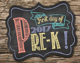 First Day of Pre-K Sign, First Day of School Sign, 1st Day of School, Back to School, Chalkboard, Instant Download, Printable Sign