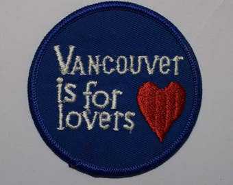 Vintage Vancouver Canada is for Lovers Patch