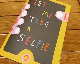 Let Me Take A Selfie Zine