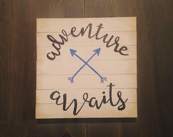 Adventure Awaits Mini Sign