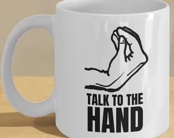 Italians Hand Meme Gift Mug - Funny Italy Coffee Cup - 'Talk to the Hand'