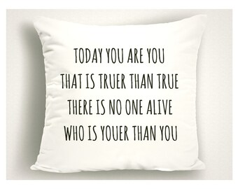 Nursery Pillow Dr Seuss Today You Are You That Is Truer and True, Dr Seuss Nursery, Nursery Pillow Covers, Nursery Decor, Nursery Bedding