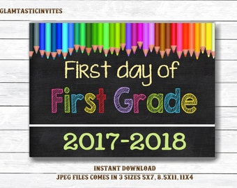 First Day of First Grade Sign, Instant Download, First Day of School Chalkboard, Three Sizes, First Day of School. Chalkboard Sign, DIY, 1st