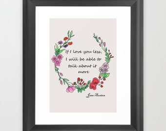 Jane Austen quote. Valentines gift. Romantic gifts for her