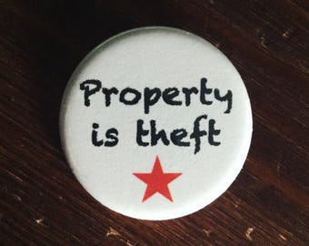 Property is theft button