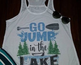 Womens tank top, go jump in the lake