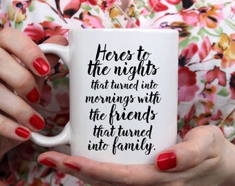 friend mug, mug for friend, friend quote mug, coffee mug friend, birthday friend, best friend mug, mug for her, bestie mugs, mugs for her
