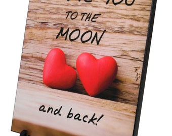 Wall Art ~ I Love You To The Moon and Back8 X 10 (8X1034)