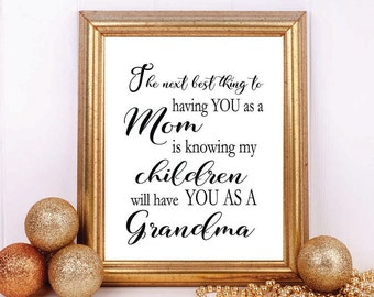 Gift for Grandma, Next Best Thing, Grandmother Gift, Gift for Grandmother, Grandparents Day, Grandma Printable, Gift Ideas