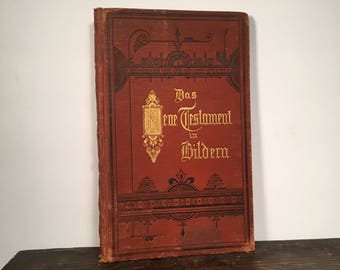 1882 Edition of The New Testament in Eighty Pictures, English and German Text, Gold Gilt Decorated Red Covers