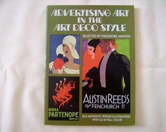 Advertising Art in the Art Deco Style Paperback 1975. Price Includes Shipping.