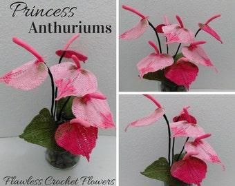Crochet Anthuriums, Princess Anthuruiums, Crochet Flowers