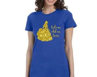 Tale as Old as Time, Belle Shirt, Women Disney Shirt, Adult Disney Shirt, Disney Shirt, Family Disney Shirt, Tale as Old as Time Shirt