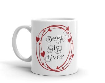 11 oz Coffee Mug: Best Gigi Ever