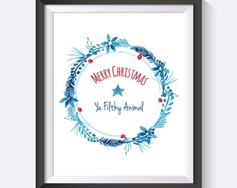 Merry Christmas Ya Filthy Animal, Home Alone, Movie Quote, Filthy Animal, Instant Download, Digital Print Christmas Wall Art