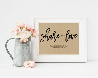 Wedding Sign Template   Hashtag Sign Share the Love   Wedding Sign   Printable Wedding Sign   5x7 & 8x10   EDN 5477