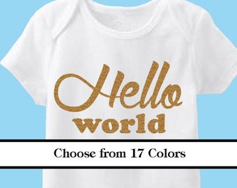 Hello World vinyl Iron On-Glitter- Choose your Color- Newborn outfit