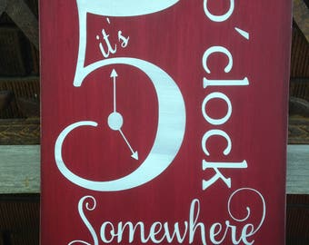 It's 5'oclock somewhere, Summer decor, Beach Sign, Painted Wood Sign