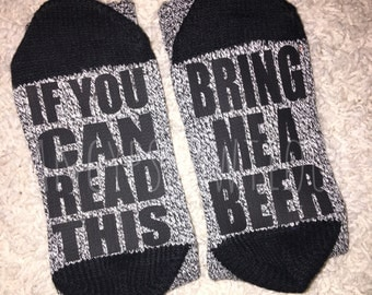 If you can read this,  bring me a beer socks! All are womans socks besides the white mens!