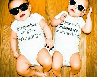 Everywhere We Go (front) #TwinProbs (back) Twin Set; Funny twin shirt-Get laughs by having your twins wear this!