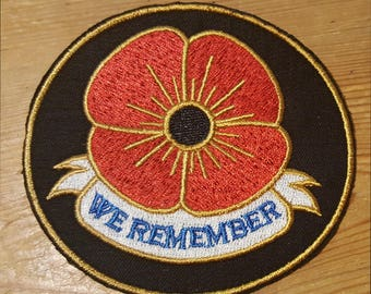 Remembrance Poppy We Remember Embroidered Patch