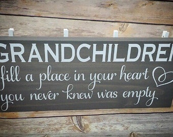 Grandchildren fill a place in your heart you never knew was empty. Wood sign. Grandkids. Grandparents. Home decor.