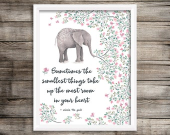 Elephant Nursery - Elephant Print - Elephant Decor - Elephant Wall Art - Sometimes the Smallest Things - Instant Download - 8x10 - Quote