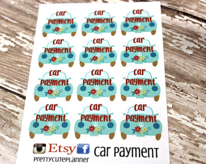 Car Payment Planner Stickers - Reminder Stickers - Planner Stickers - Bill Due stickers - Car Payment Stickers - Happy Planner - Car Payment