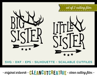 SVG Big Sister Little Sister svg antlers svg arrow svg SET DISCOUNT sibling - dxf eps png Cricut & Silhouette commercial clean cutting files