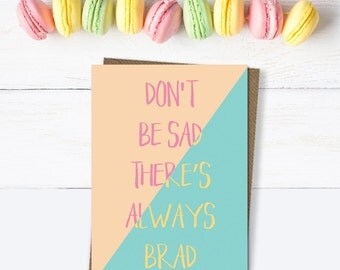 Galentine's card, Breakup card, funny card, Brad Pitt card, encouragement card, friend card, motivational card