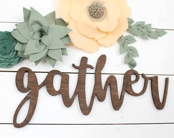 Gather Sign* Farmhouse Decor* Farmhouse style* Farmhouse inspiration* gather* oversized gather cut out* gather cut out* gather wood sign