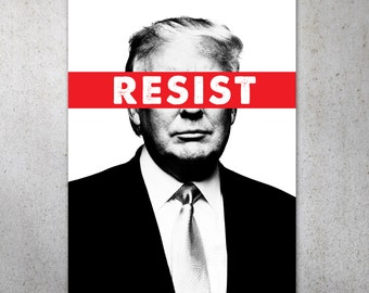 Resist Anti-Trump PRINTABLE Protest Poster