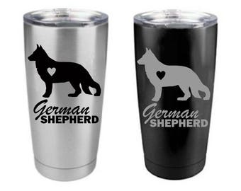 Love My German Shepherd Stainless Steel 20 oz Engraved Custom Tumbler- German Shepherd Dog, German Shepherd Tumbler Yeti
