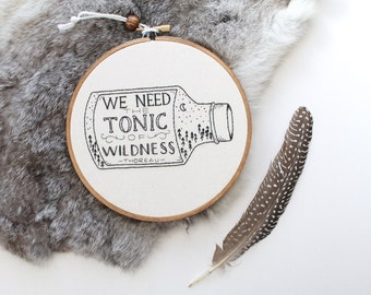 MADE TO ORDER - Quote Hoop Art, Embroidery, Embroidery Hoop Art, Thoreau, Nature Embroidery, Embroidery Hoop Art, Hoop Art, Quote Art, Art